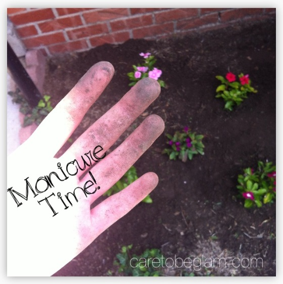 Planting a Garden...time for a manicure